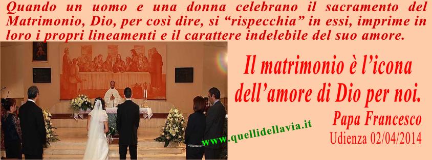Francesco Dell Uomo Matrimonio : Il matrimonio tra uomo e donna icona dell amore di dio per